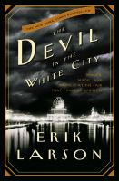 The-devil-in-the-white-city-:-murder,-magic,-and-madness-at-the-fair-that-changed-America